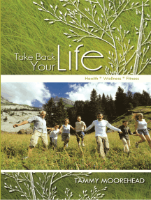 Take Back Your Life: Health * Wellness * Fitness