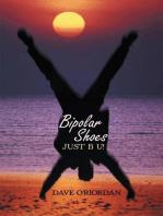 Bipolar Shoes: Just B U!