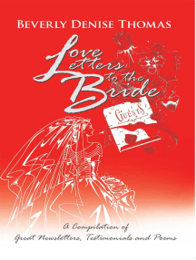 Love Letters to the Bride: A Compilation of Great Newsletters, Testimonials and Poems