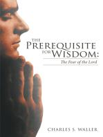 The Prerequisite for Wisdom