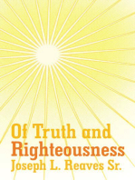Of Truth and Righteousness