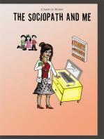 The Sociopath and Me
