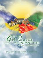 God Promises Me Abundant Life