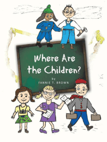Where Are the Children?