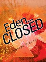 Eden... Closed