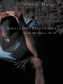 Shallow Thoughts: From an Empty Mind
