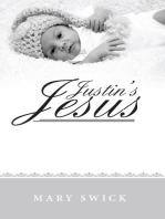 Justin's Jesus