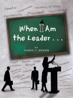When I Am the Leader . . .