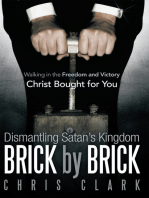 Dismantling Satan'S Kingdom Brick by Brick