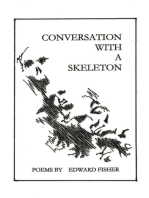Conversation with a Skeleton