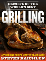 Secrets of the World's Best Grilling