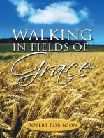 Walking in Fields of Grace