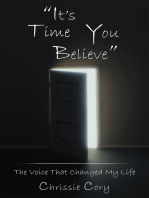 """""""It'S Time You Believe"""""""