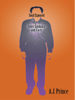 Soul Exposed: Inner Guidance and Facts