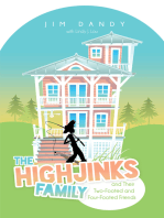 The Highjinks Family and Their Two-Footed and Four-Footed Friends