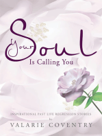 Your Soul Is Calling You