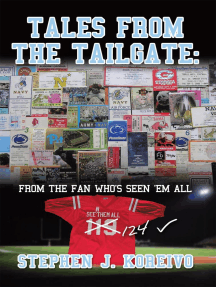 Tales from the Tailgate:: From the Fan Who's Seen Them All
