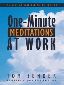 One Minute Meditations at Work: 365 Days of Inspiration on the Job