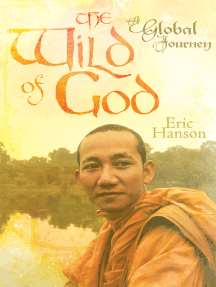 The Wild of God: A Global Journey