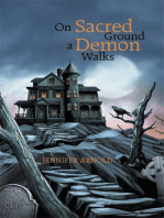 On Sacred Ground a Demon Walks