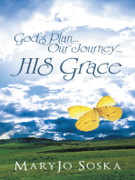 God'S Plan…Our Journey…His Grace