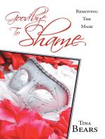 Goodbye to Shame