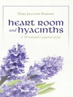 Heart Room and Hyacinths