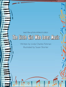The Little Girl Who Loves Music: Book Three of Grandma's Girls
