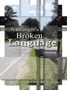 A Stranger'S Broken Language: Poems for Timeless Seeker