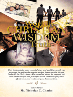 From Worldly to Christian Wisdom and Truth