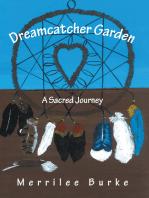 Dreamcatcher Garden