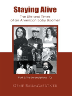 Staying Alive—The Life and Times of an American Baby Boomer Part 2