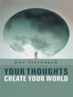 Your Thoughts Create Your World