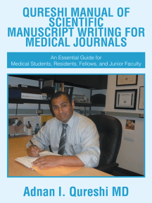 Qureshi Manual of Scientific Manuscript Writing for Medical Journals: An Essential Guide for Medical Students, Residents, Fellows, and Junior Faculty