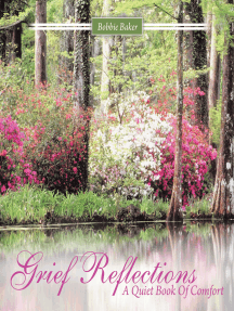 Grief Reflections: A Quiet Book of Comfort
