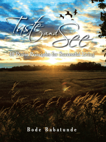 Taste and See: 40 Praise Principles for Successful Living