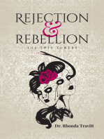 Rejection & Rebellion the Twin Towers