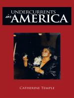 Undercurrents in America