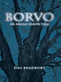 Borvo: An Anglo Saxon Tale