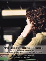 Ordinary Harassment