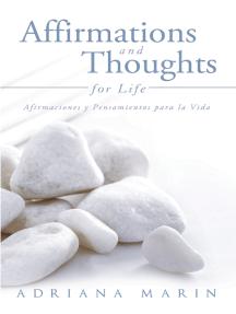 Affirmations and Thoughts for Life: Afirmaciones Y Pensamientos Para La Vida