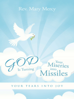 God Is Turning Your Miseries into Missiles