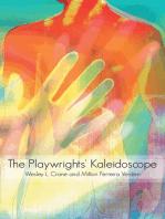 The Playwrights' Kaleidoscope