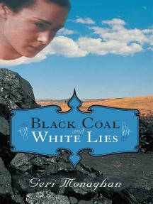 Black Coal and White Lies