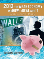 2012,The Weak Economy and How to Deal with It