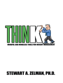 Think: Mindful and Mindless Tools for Weight Management