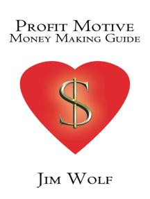 Profit Motive Money Making Guide