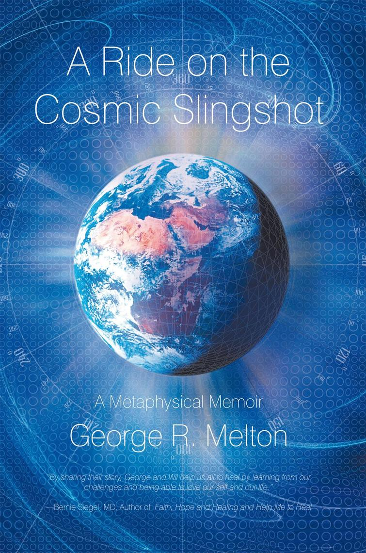 A Ride on the Cosmic Slingshot by George R  Melton - Read Online