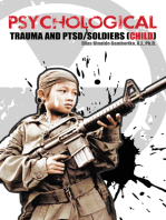 Psychological Trauma and Ptsd/Soldiers (Child)