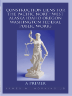 Construction Liens for the Pacific Northwest Alaska Idaho Oregon Washington Federal Public Works